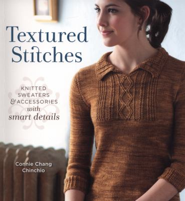 Textured Stitches, by Connie Chinchio