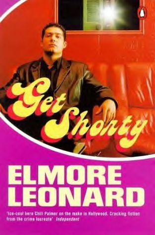 Get Shorty, by Elmore Leonard