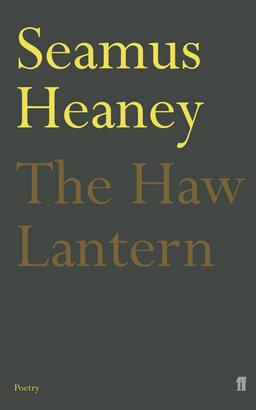 The Haw Lantern, by Seamus Heaney