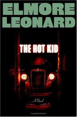 The Hot Kid, by Elmore Leonard