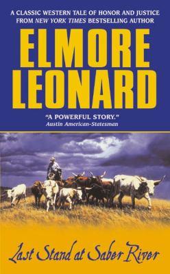 Last Stand at Saber River, by Elmore Leonard