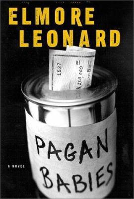 Pagan Babies, by Elmore Leonard