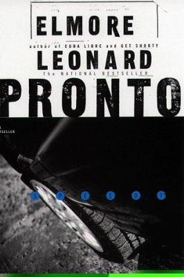 Pronto, by Elmore Leonard