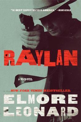 Raylan, by Elmore Leonard