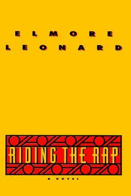Riding the Rap, by Elmore Leonard