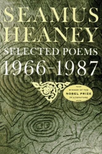 Selected Poems, by Seamus Heaney
