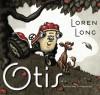 Otis, by Loren Long