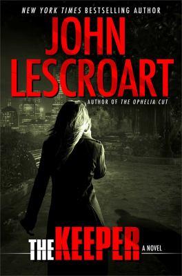 Lescroart, John. The Keeper