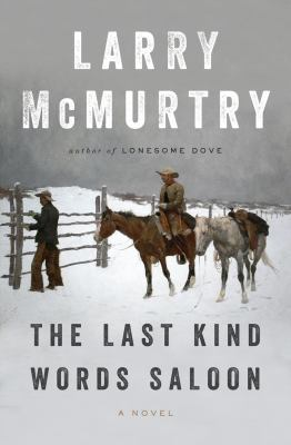 McMurtry, Larry. The Last Kind Words Saloon