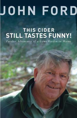 This Cider Still Tastes Funny, by John Ford