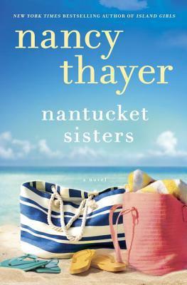 Thayer, Nancy. Nantucket Sisters