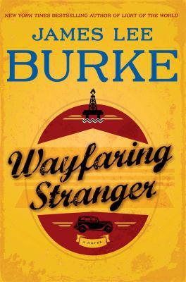 Burke, James Lee. Wayfaring Stranger