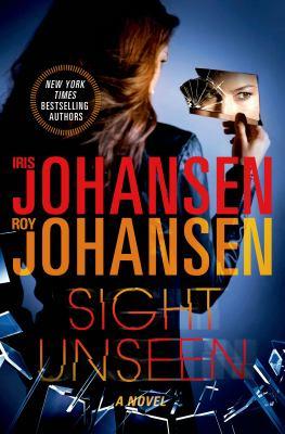 Johansen, Iris. Sight Unseen