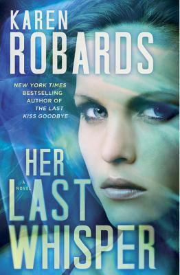 Robards, Karen. Her Last Whisper