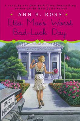 Ross, Ann B. Etta Mae's Worst Bad-Luck Day