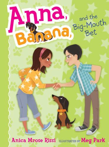 Anna, Banana, and the Big Mouth Bet