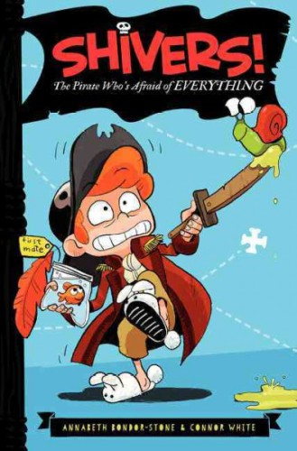 Shivers the Pirate Who's Afraid of Everything