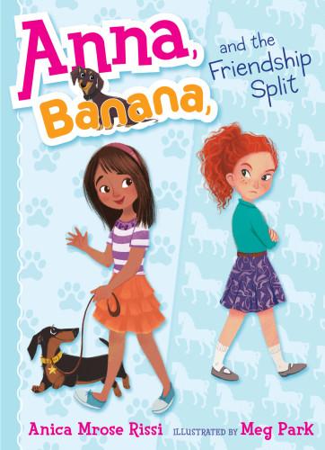 Anna, Banana, and the Friendship Split