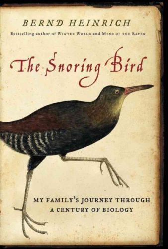 The Snoring Bird, by Bernd Heinrich
