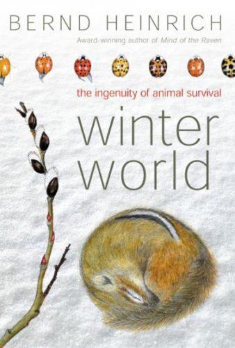 Winter World, by Bernd Heinrich