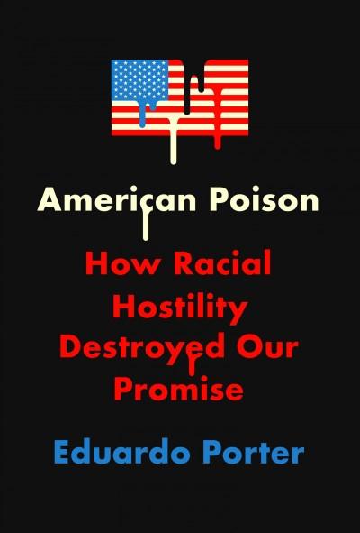 American Poison, by Eduardo Porter