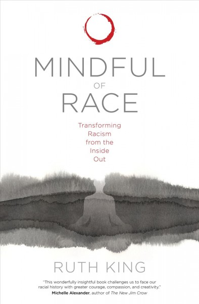 Mindful of Race, by Ruth King