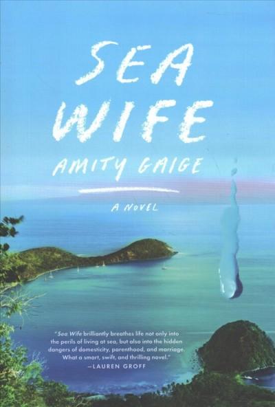 Sea Wife, by Amity Gaige