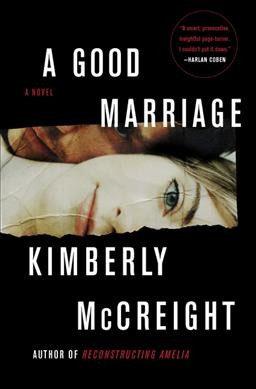 A Good Marriage, by Kimberly McCreaight
